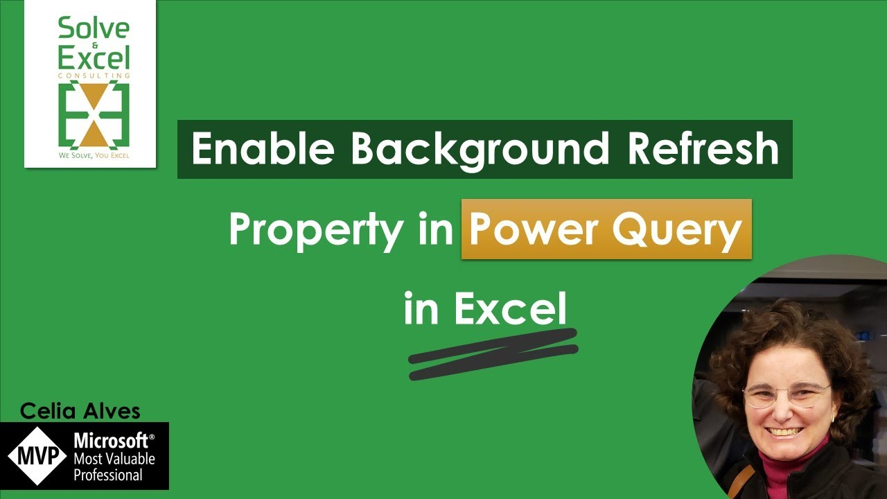 Enable Background Refresh property in Power Query in Excel